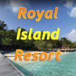 Роял Мальдивы (Royal Island Resort)