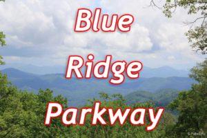 Блу Ридж Парквй (Blue Ridge Parkway)